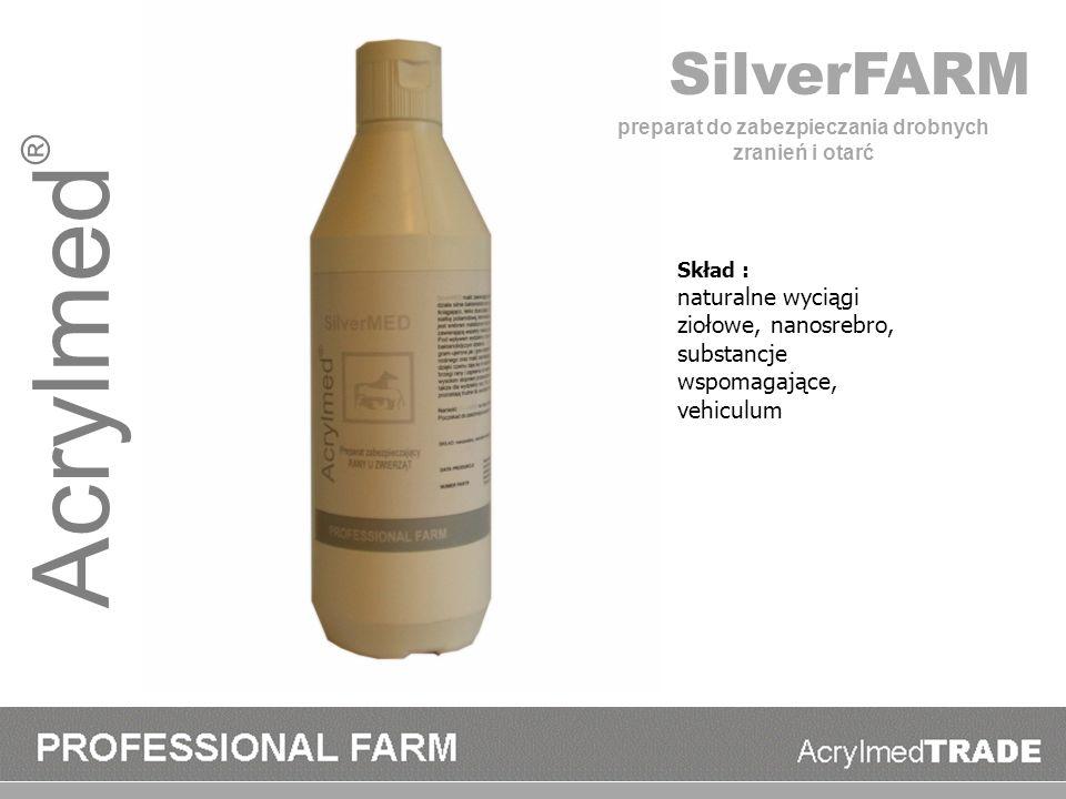 Acrylmed ® SilverFARM Skład : naturalne wyciągi ziołowe, nanosrebro, substancje wspomagające, vehiculum preparat do zabezpieczania drobnych zranień i