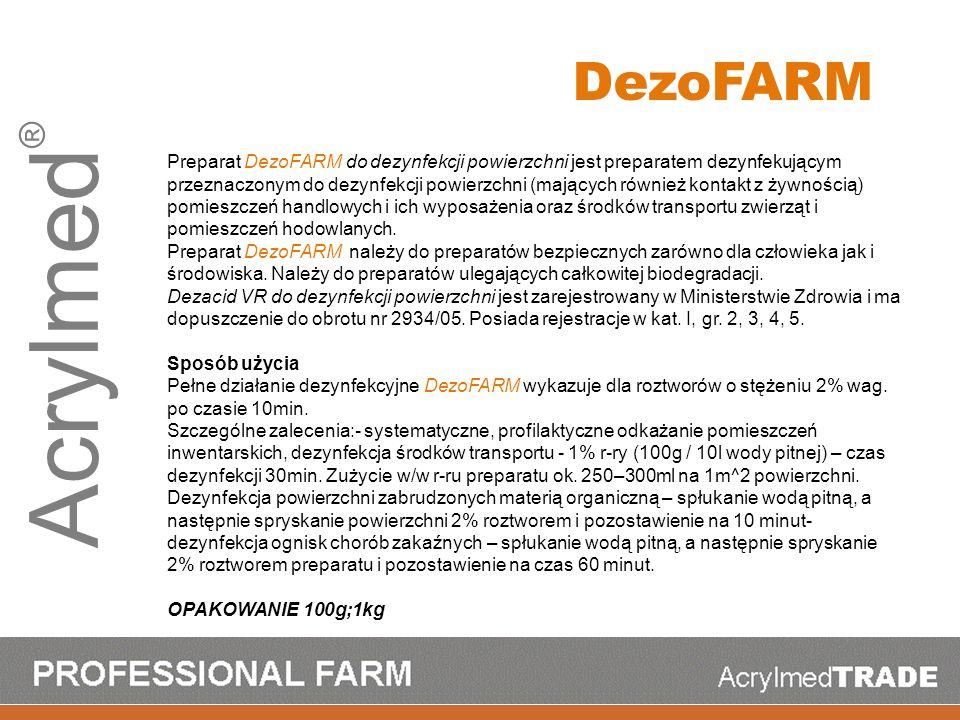 Acrylmed ® Preparat DezoFARM do dezynfekcji powierzchni jest preparatem dezynfekującym przeznaczonym do dezynfekcji powierzchni (mających również kont