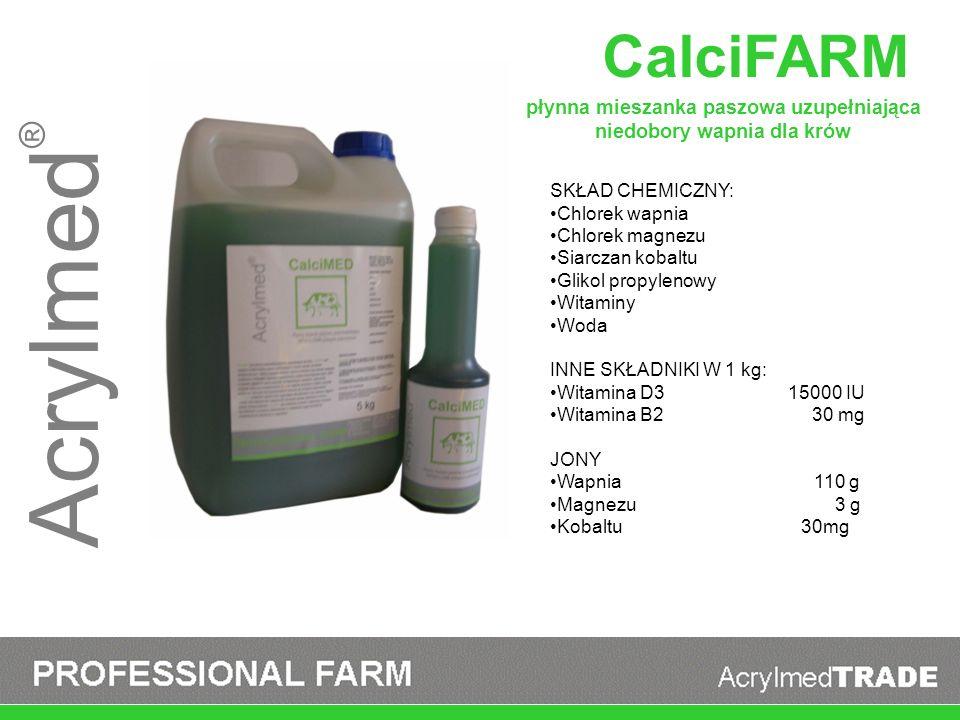 Acrylmed ® CalciFARM SKŁAD CHEMICZNY: Chlorek wapnia Chlorek magnezu Siarczan kobaltu Glikol propylenowy Witaminy Woda INNE SKŁADNIKI W 1 kg: Witamina