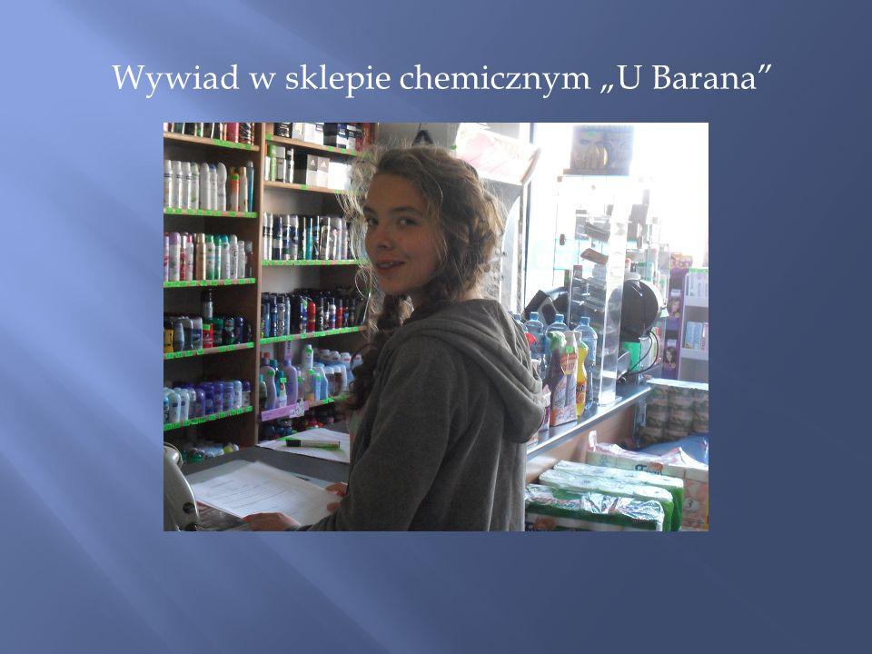 Wywiad w sklepie chemicznym U Barana