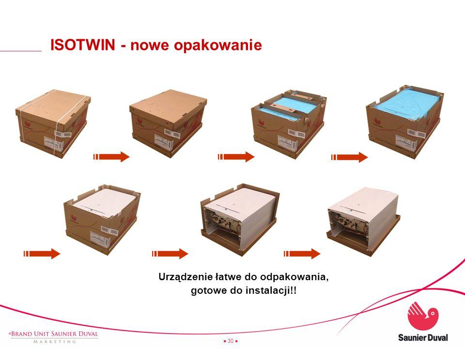 30 ISOTWIN - nowe opakowanie Urządzenie łatwe do odpakowania, gotowe do instalacji!!