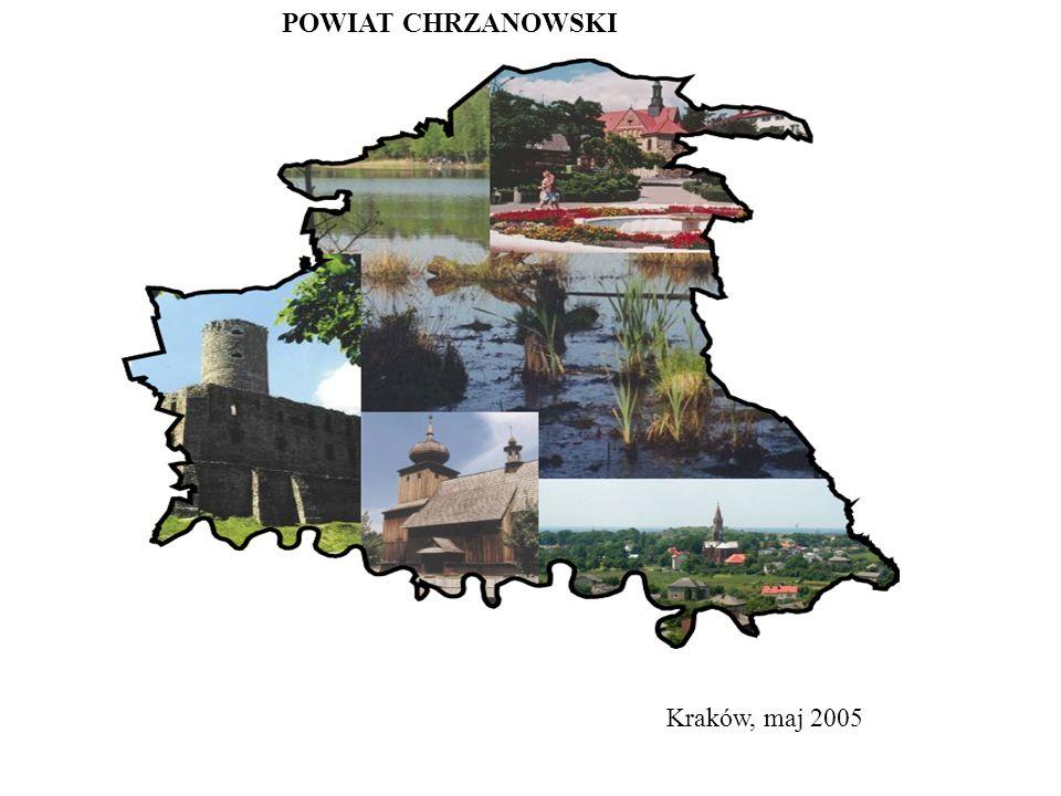 POWIAT CHRZANOWSKI Kraków, maj 2005