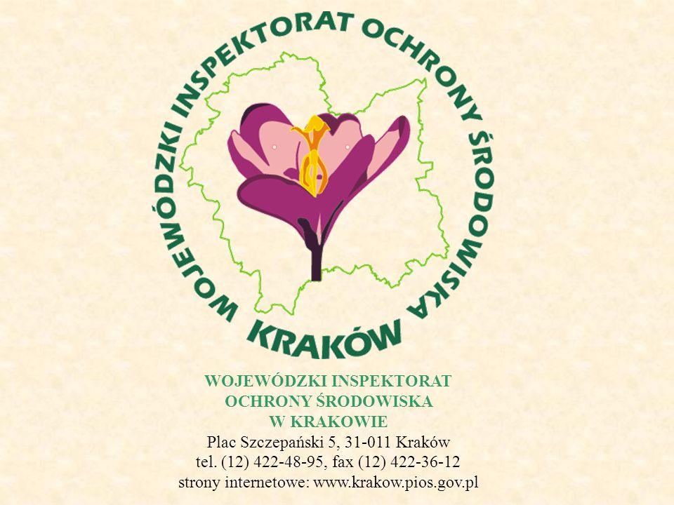 WOJEWÓDZKI INSPEKTORAT OCHRONY ŚRODOWISKA W KRAKOWIE Plac Szczepański 5, 31-011 Kraków tel. (12) 422-48-95, fax (12) 422-36-12 strony internetowe: www