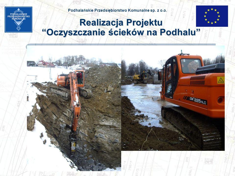 Podhalańskie Przedsiębiorstwo Komunalne sp. z o.o. Realizacja Projektu Oczyszczanie ścieków na Podhalu