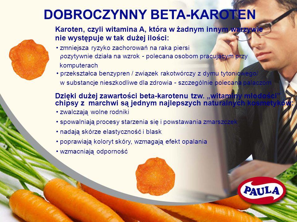 DOBROCZYNNY BETA-KAROTEN Karoten, czyli witamina A, która w żadnym innym warzywie nie występuje w tak dużej ilości: zmniejsza ryzyko zachorowań na rak