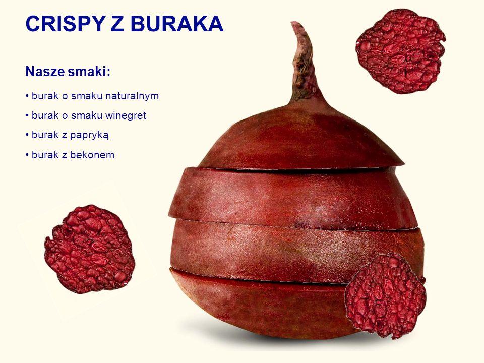 CRISPY Z BURAKA Nasze smaki: burak o smaku naturalnym burak o smaku winegret burak z papryką burak z bekonem