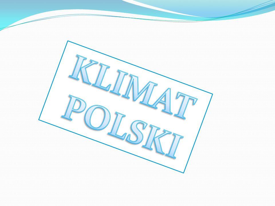 Na kształtowanie się klimatu Polski ma wpływ wiele czynników.