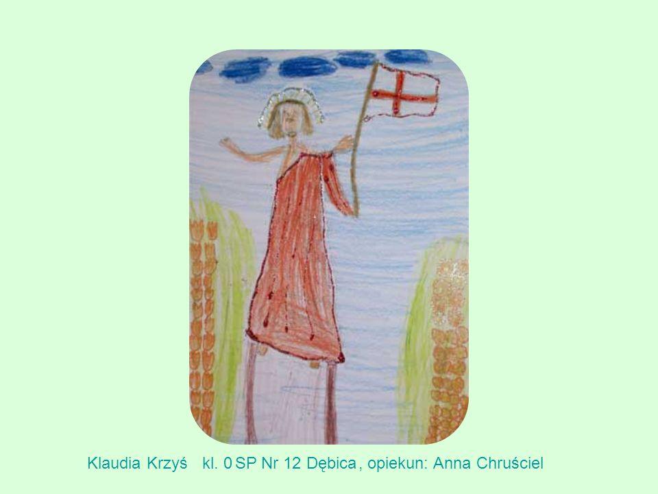 Klaudia Krzyśkl. 0SP Nr 12 Dębica, opiekun: Anna Chruściel
