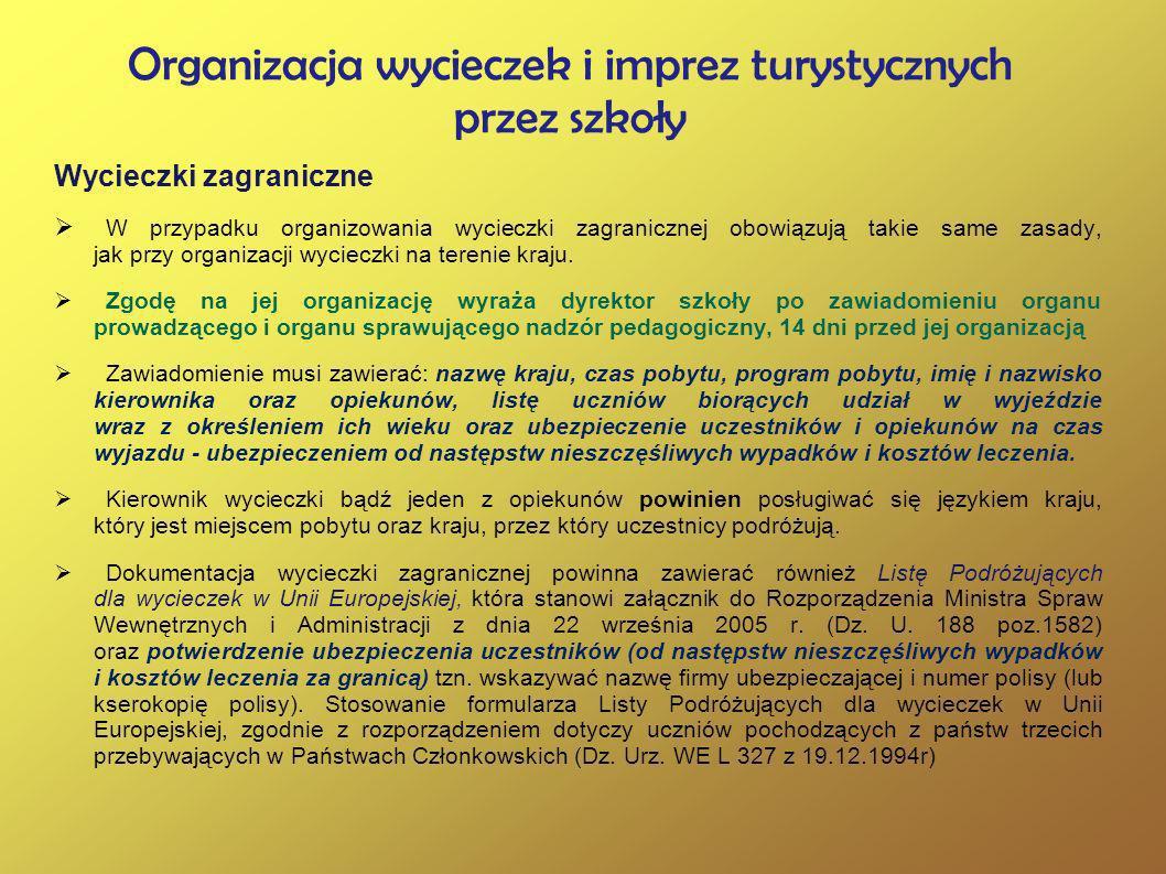 Bezpiecze ń stwo uczestników wycieczek /imprez Rozporz ą dzenie Ministra Edukacji Narodowej i Sportu z 31 grudnia 2002 r.