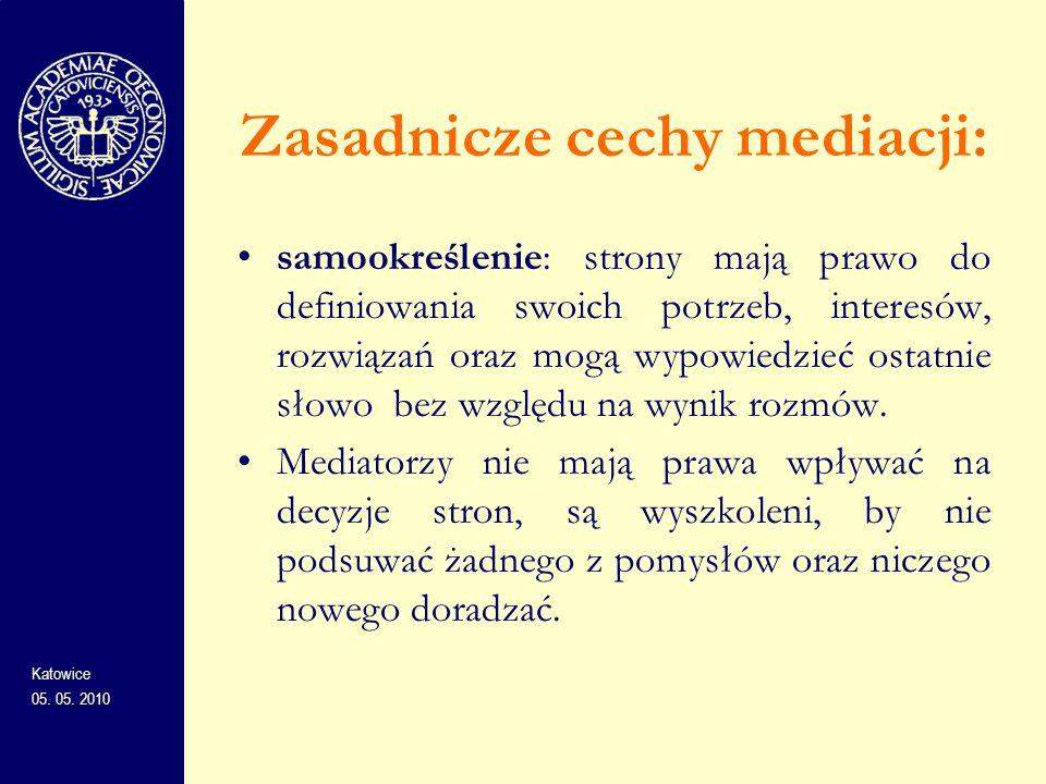 Zasadnicze cechy mediacji: samookreślenie: strony mają prawo do definiowania swoich potrzeb, interesów, rozwiązań oraz mogą wypowiedzieć ostatnie słow
