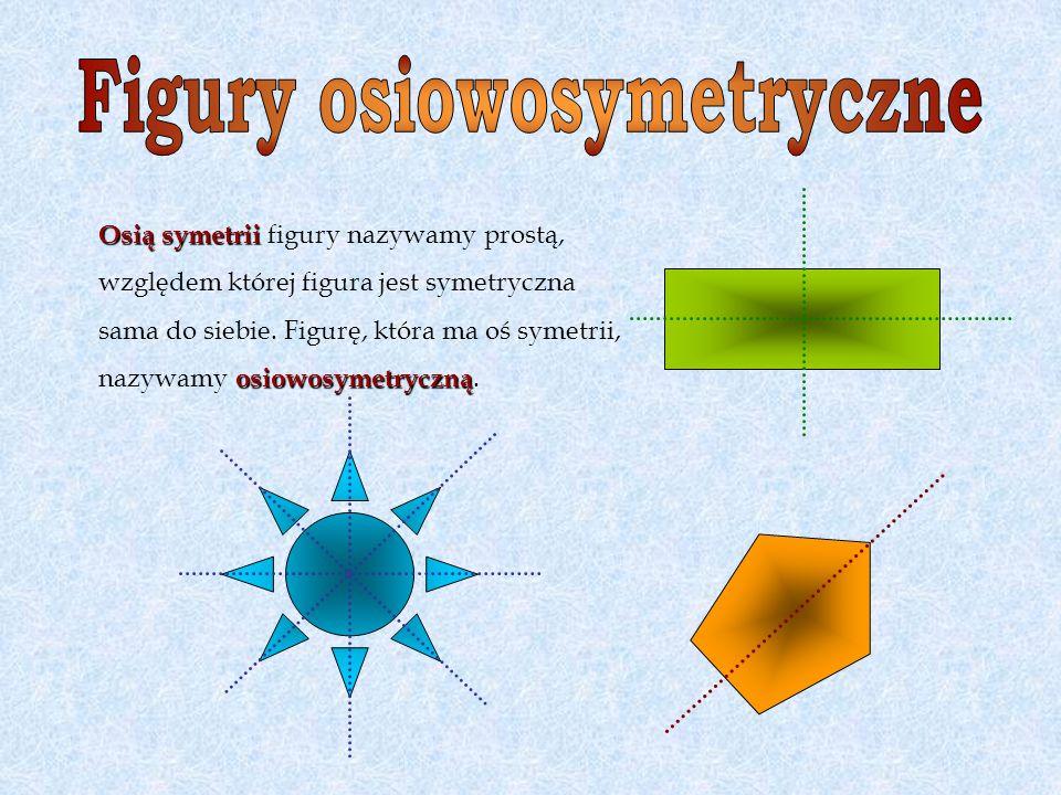 Symetralną odcinka Symetralną odcinka nazywamy prostą prostopadłą do odcinka, która dzieli go na 2 równe części.