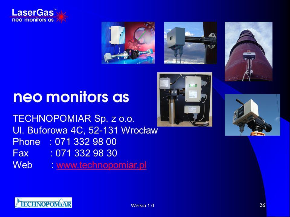 Wersia 1.0 26 TECHNOPOMIAR Sp. z o.o. Ul. Buforowa 4C, 52-131 Wrocław Phone : 071 332 98 00 Fax : 071 332 98 30 Web : www.technopomiar.plwww.technopom