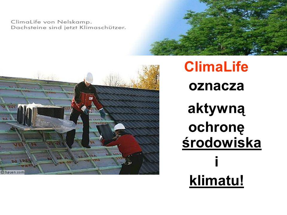 ClimaLife oznacza aktywną ochronę środowiska i klimatu!