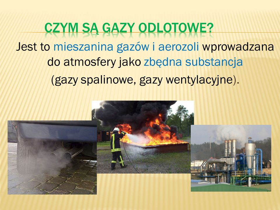 Gazy odlotowe powstające podczas spalania (szczególnie odpadów mieszanych oraz medycznych) zawierają substancje szkodliwe dla środowiska, stąd też potrzeba oczyszczania gazów odlotowych.