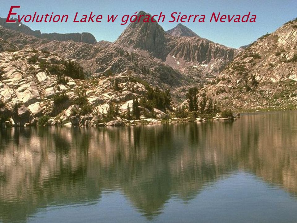 E E volution Lake w górach Sierra Nevada