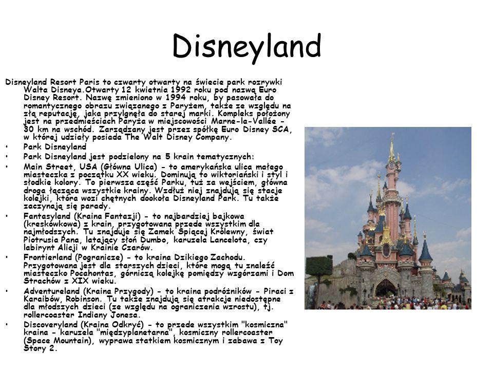 Disneyland Disneyland Resort Paris to czwarty otwarty na świecie park rozrywki Walta Disneya.Otwarty 12 kwietnia 1992 roku pod nazwą Euro Disney Resor