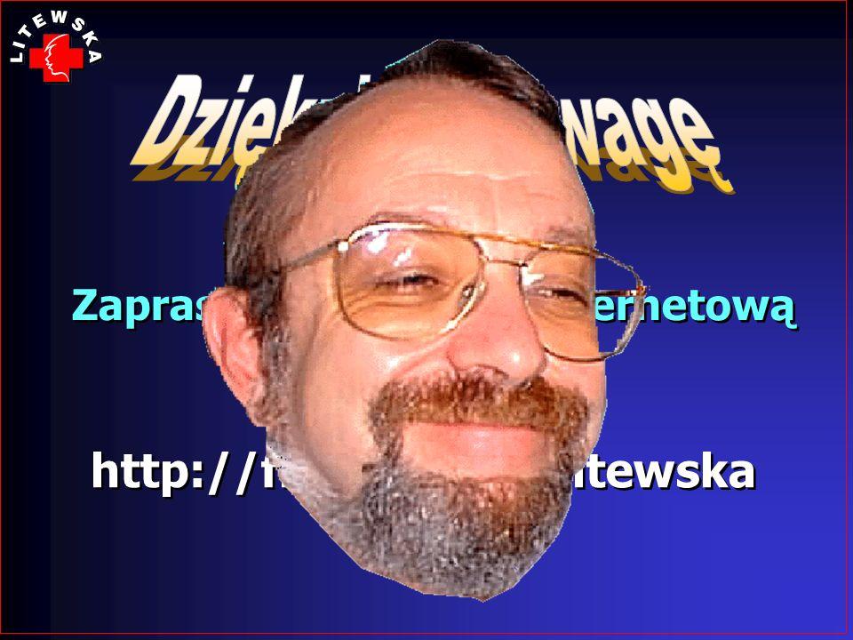 Zapraszam na stronę internetową http://free.med.pl/litewska