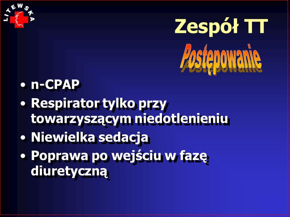n-CPAP Respirator tylko przy towarzyszącym niedotlenieniu Niewielka sedacja Poprawa po wejściu w fazę diuretyczną n-CPAP Respirator tylko przy towarzy