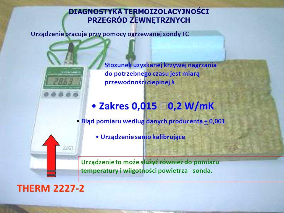 POMIAR TEMPERATUR na POWIERZCHNI PRZEGRODY Pomiary wykonuje się jako: wielopunktowe - technika termowizji jedno punktowe - pirometry STYKOWEBEZSTYKOWE czujniki typu PT-100 + rejstrator ciepłomierz część 2 – weryfikacja pomiarowa Metody weryfikacji założeń projektowych budynków niskoenergetycznych i pasywnych