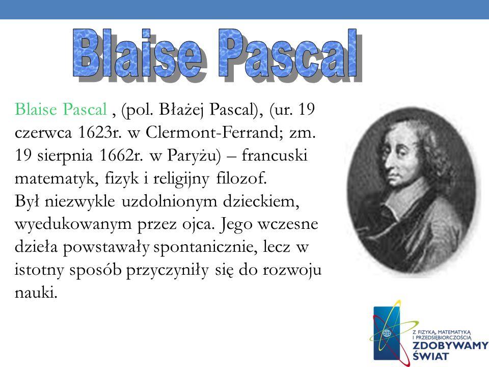 W 1648 r Pascal wykonał słynne doświadczenie. Napełnił wodą do pełna solidnie wykonaną beczkę z dębowych klepek tak szczelną, że nie przepuściła ani k