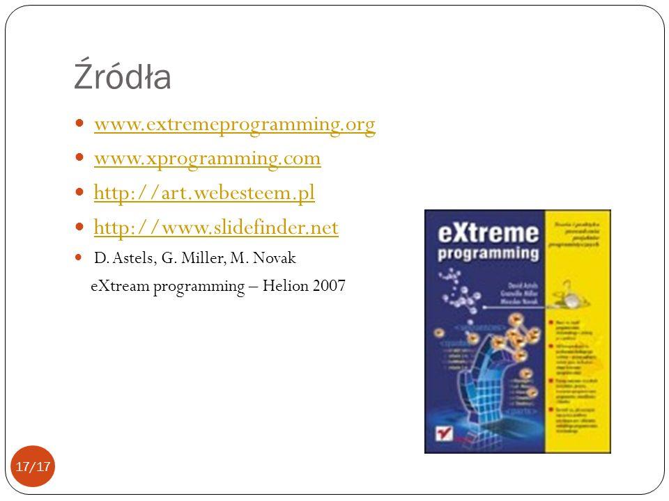 Źródła www.extremeprogramming.org www.xprogramming.com http://art.webesteem.pl http://www.slidefinder.net D.