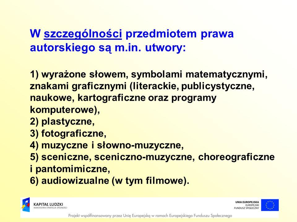 W szczególności przedmiotem prawa autorskiego są m.in. utwory: 1) wyrażone słowem, symbolami matematycznymi, znakami graficznymi (literackie, publicys