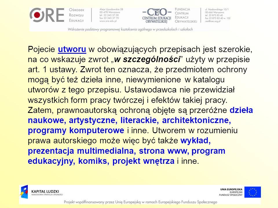 Przedmiotem prawa autorskiego bez uszczerbku dla prawa do utworu pierwotnego może być opracowanie cudzego dzieła, w szczególności takie formy, jak tłumaczenie, przeróbka, adaptacja.
