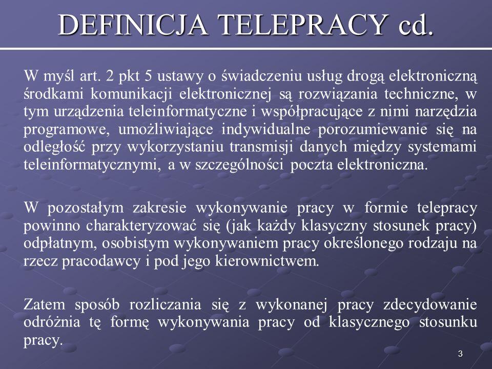 3 DEFINICJA TELEPRACY cd.W myśl art.