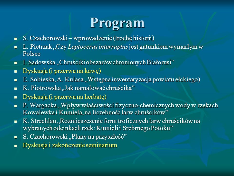 Program S.Czachorowski – wprowadzenie (trochę historii) S.