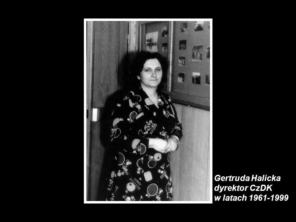 Gertruda Halicka dyrektor CzDK w latach 1961-1999