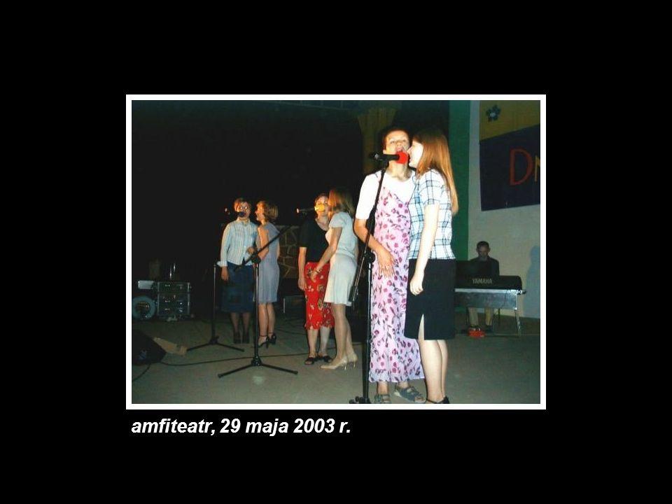 amfiteatr, 29 maja 2003 r.