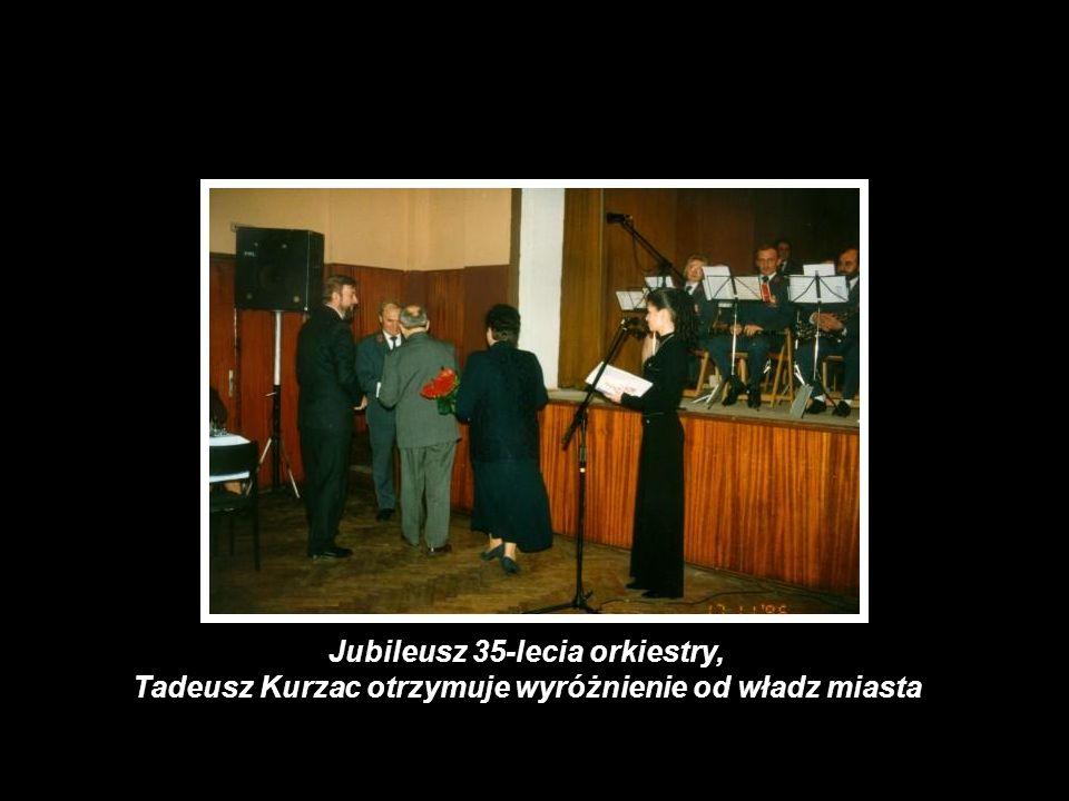 Jubileusz 35-lecia orkiestry, Tadeusz Kurzac otrzymuje wyróżnienie od władz miasta