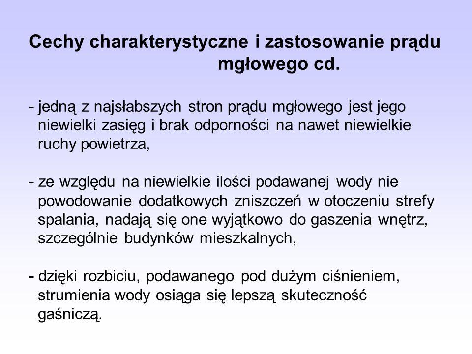 Cechy charakterystyczne i zastosowanie prądu mgłowego cd.
