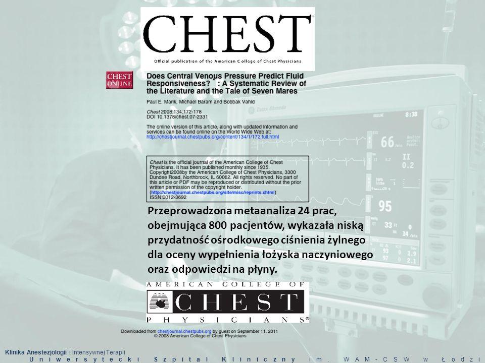 Klinika Anestezjologii i Intensywnej Terapii Uniwersytecki Szpital Kliniczny im. WAM-CSW w Łodzi Przeprowadzona metaanaliza 24 prac, obejmująca 800 pa