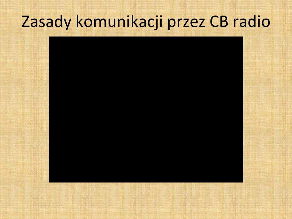 Zasady komunikacji przez CB radio