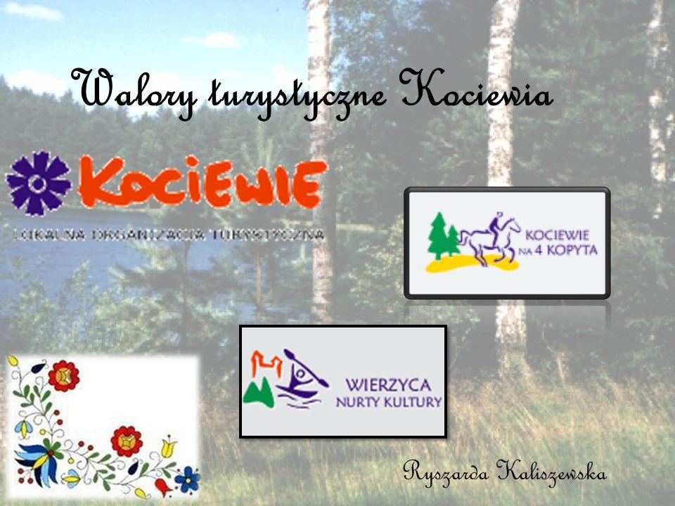 Walory turystyczne Kociewia Ryszarda Kaliszewska
