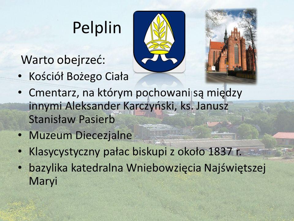 Pelplin Warto obejrzeć: Kościół Bożego Ciała Cmentarz, na którym pochowani są między innymi Aleksander Karczyński, ks. Janusz Stanisław Pasierb Muzeum