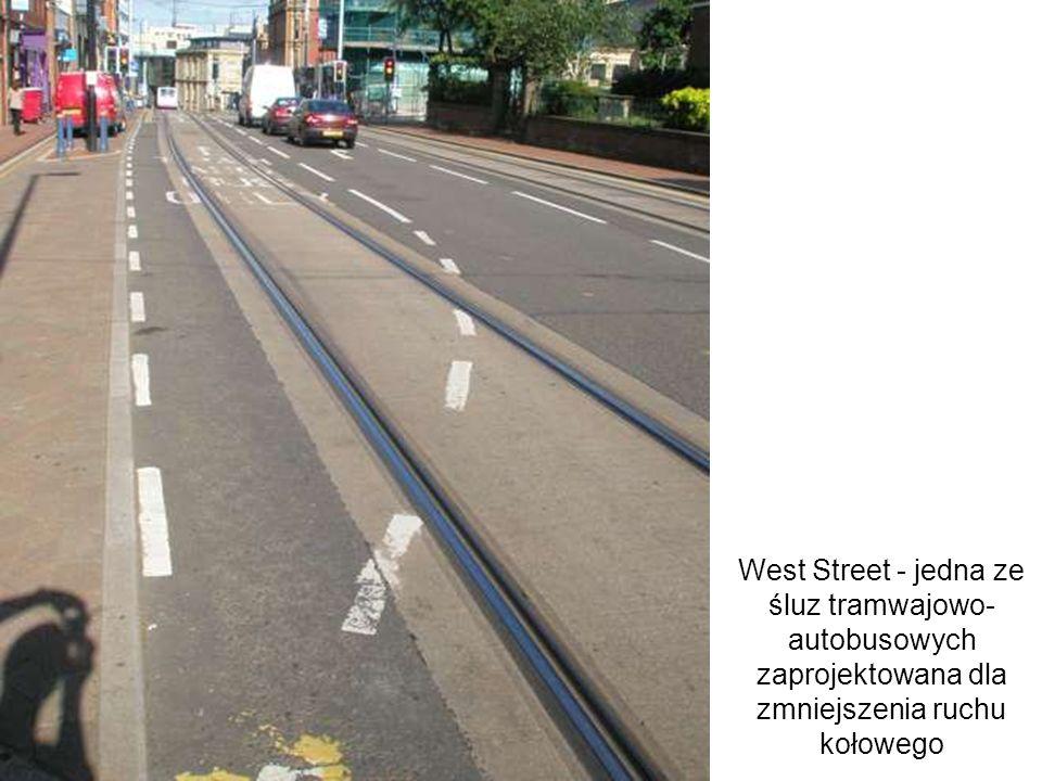 West Street - jedna ze śluz tramwajowo- autobusowych zaprojektowana dla zmniejszenia ruchu kołowego
