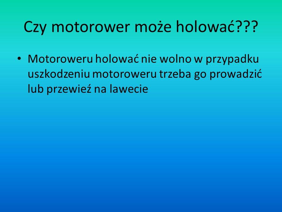 Czy motorower może holować??.