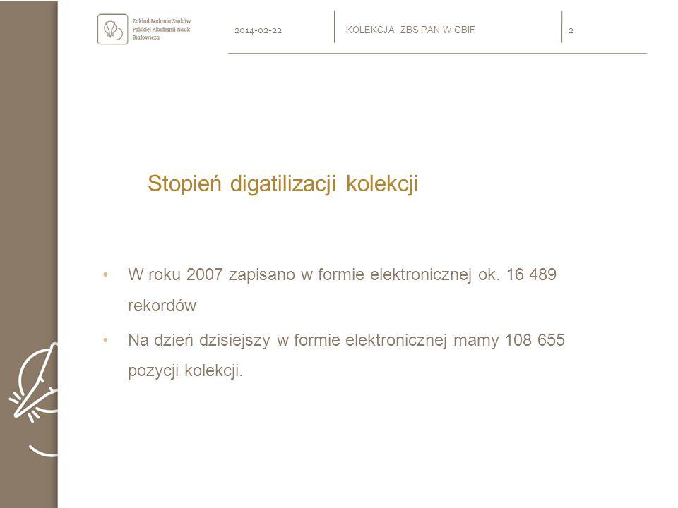 Stopień digatilizacji kolekcji W roku 2007 zapisano w formie elektronicznej ok.