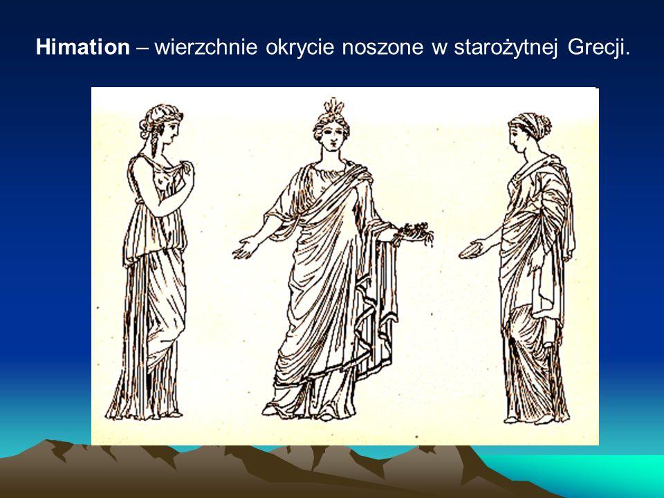 Himation – wierzchnie okrycie noszone w starożytnej Grecji.