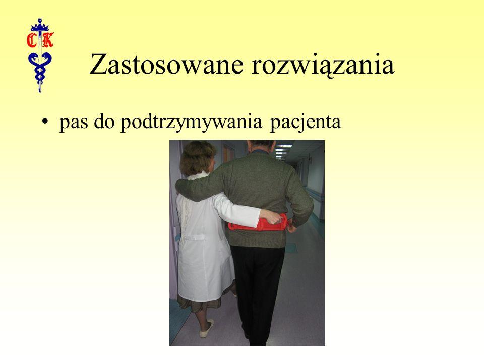 Zastosowane rozwiązania pas do podtrzymywania pacjenta