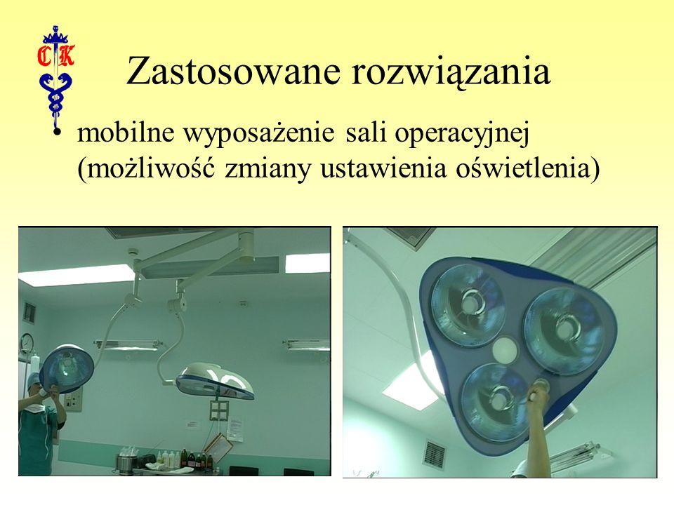 Zastosowane rozwiązania mobilne wyposażenie sali operacyjnej (możliwość zmiany ustawienia oświetlenia)