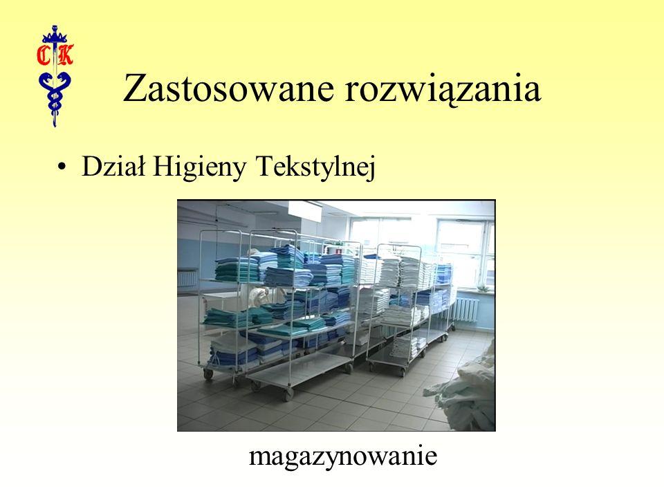 Zastosowane rozwiązania Dział Higieny Tekstylnej magazynowanie
