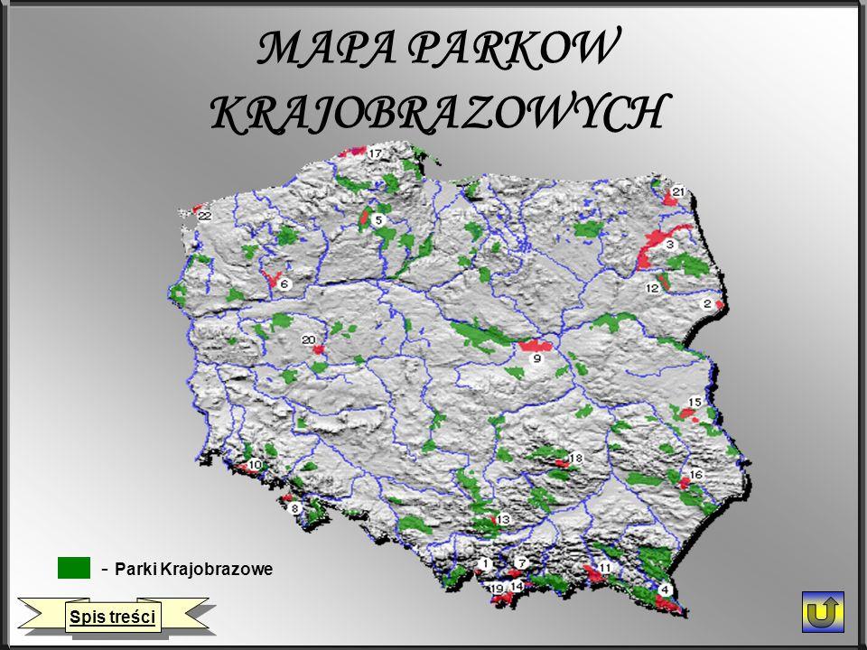 MAPA PARKOW KRAJOBRAZOWYCH - Parki Krajobrazowe Spis treści