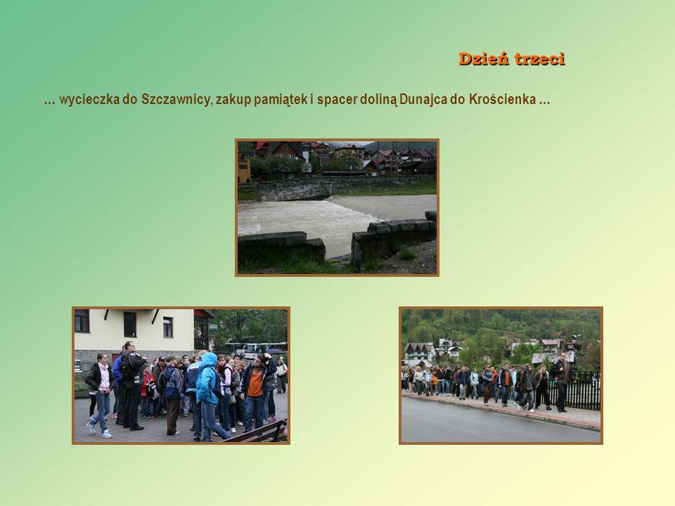 … wycieczka do Szczawnicy, zakup pamiątek i spacer doliną Dunajca do Krościenka … Dzień trzeci