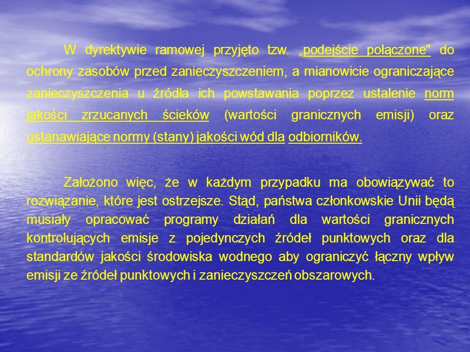 W dyrektywie ramowej przyjęto tzw. podejście połączone