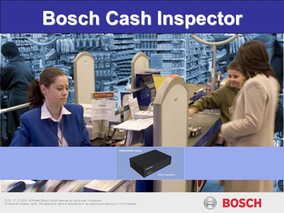 ZVW | 07.10.2004 | © Robert Bosch GmbH reserves all rights even in the event of industrial property rights.