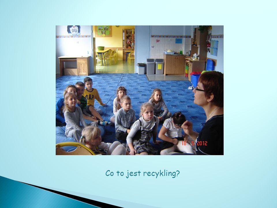 Co to jest recykling?