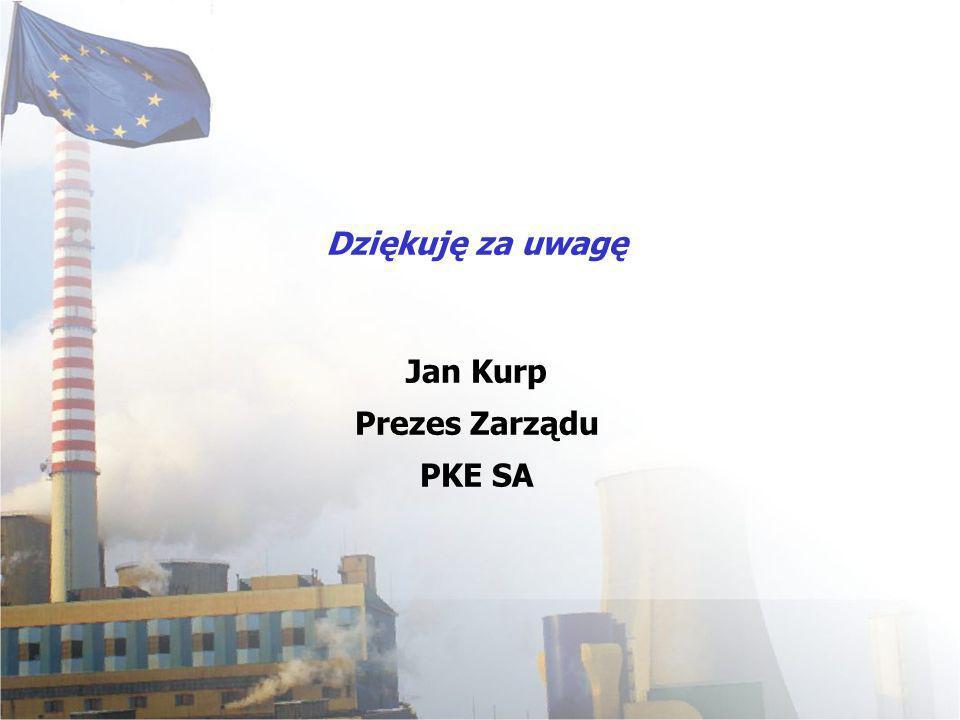 Dziękuję za uwagę Jan Kurp Prezes Zarządu PKE SA